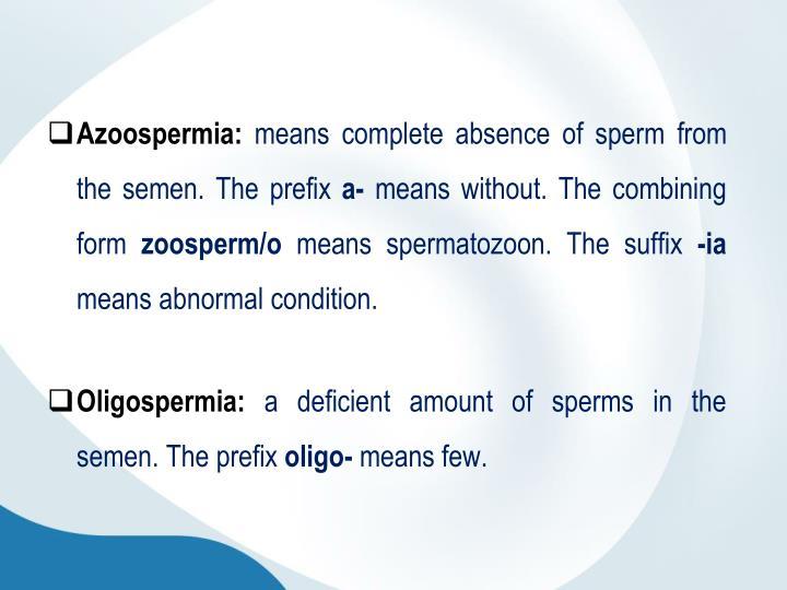Azoospermia: