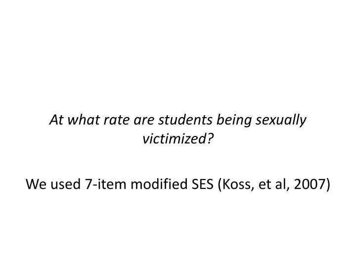 At what rate are students being sexually victimized