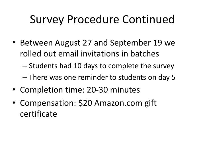 Survey Procedure Continued