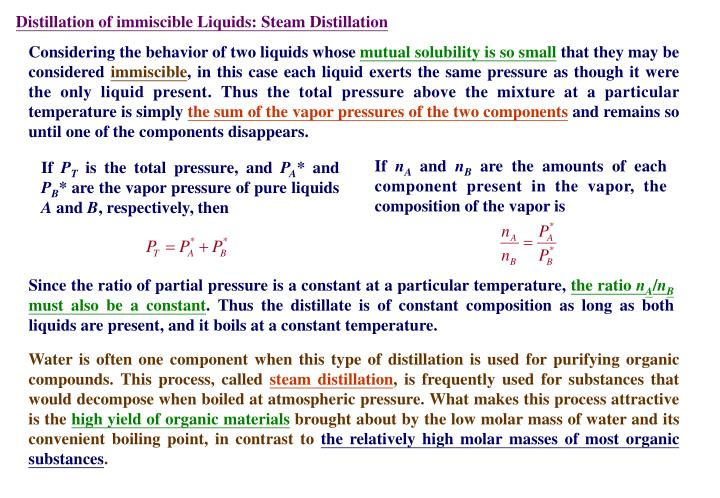 Distillation of immiscible Liquids: Steam Distillation
