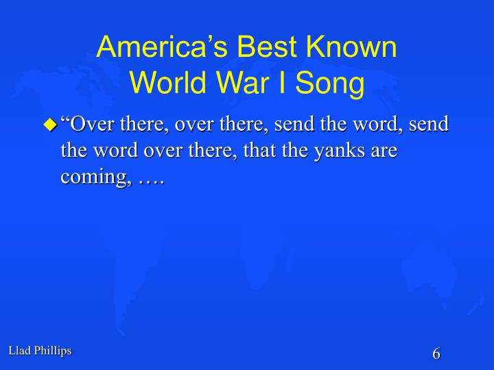 America's Best Known          World War I Song