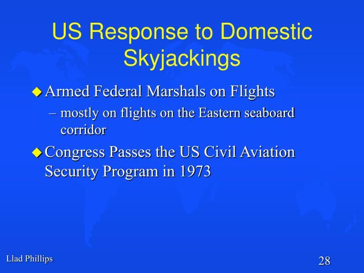 US Response to Domestic Skyjackings