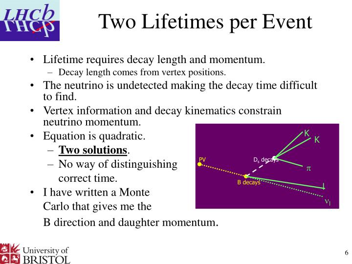 Two Lifetimes per Event