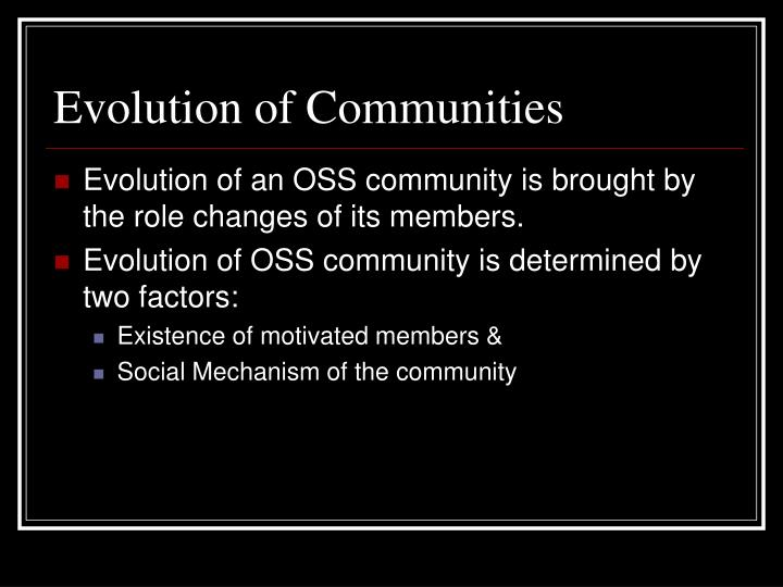 Evolution of Communities