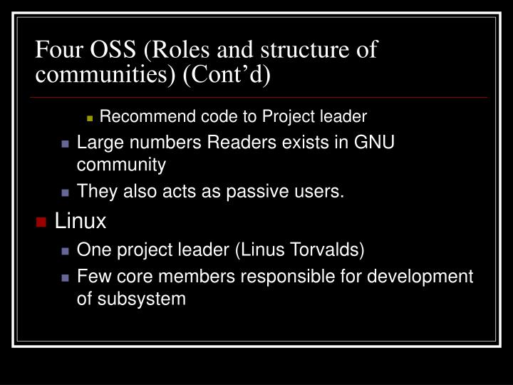Four OSS (Roles and structure of communities) (Cont'd)
