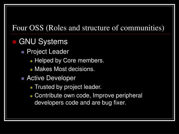 Four OSS (Roles and structure of communities)