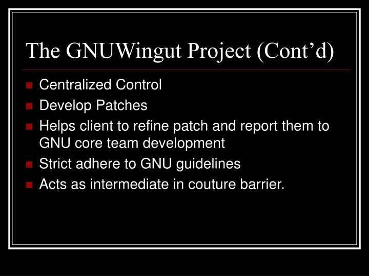 The GNUWingut Project (Cont'd)