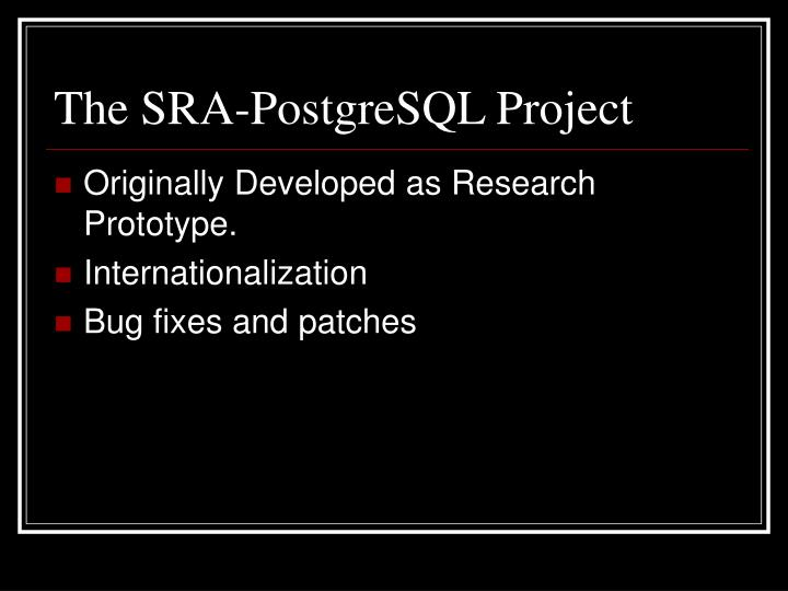 The SRA-PostgreSQL Project