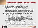implementation packaging and offerings