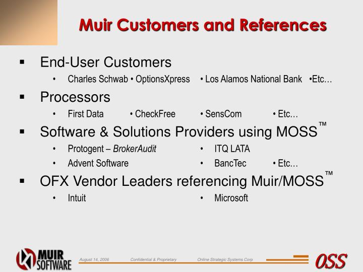 Muir Customers and References