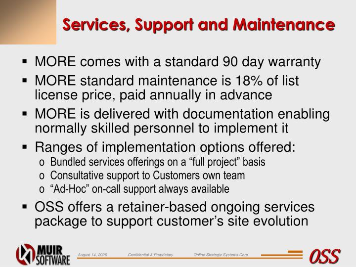 Services, Support and Maintenance