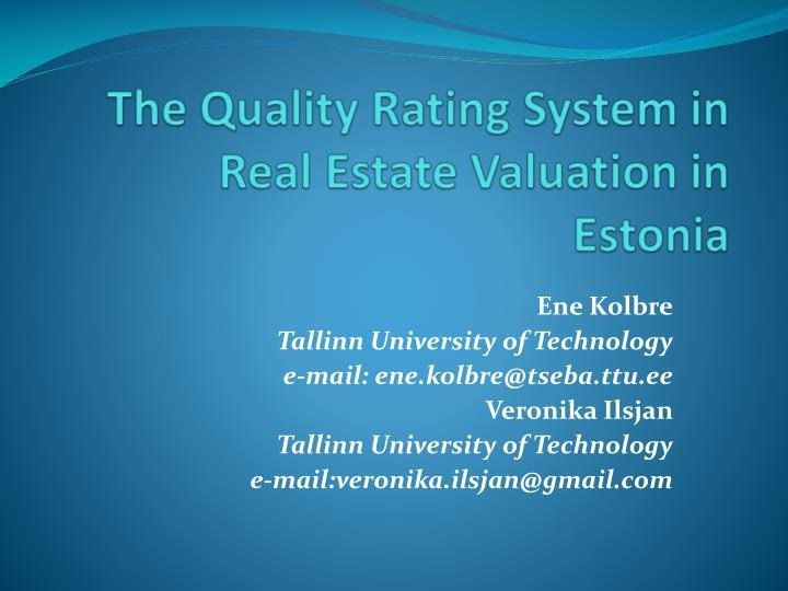 The quality rating system in real estate valuation in estonia