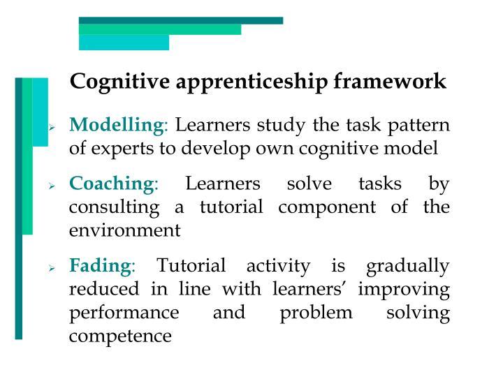 Cognitive apprenticeship framework