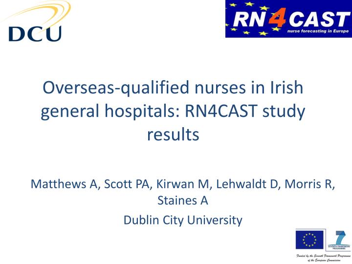 Overseas qualified nurses in irish general hospitals rn4cast study results