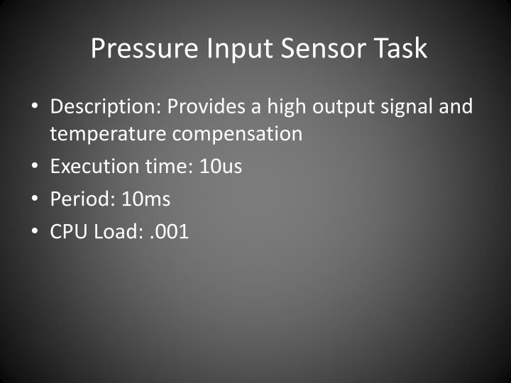 Pressure Input Sensor Task