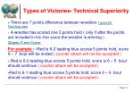 types of victories technical superiority