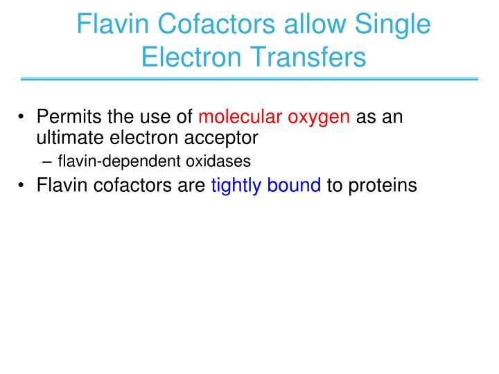 Flavin Cofactors allow Single Electron Transfers