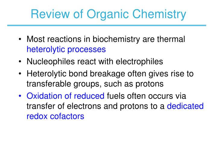 Review of Organic Chemistry