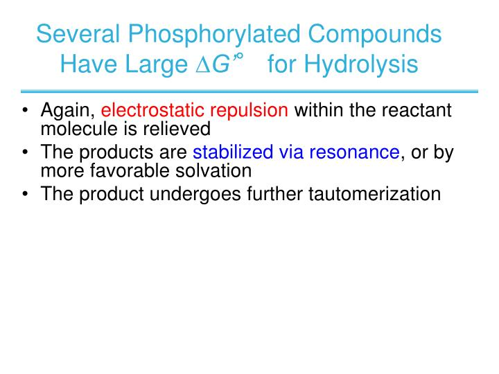 Several Phosphorylated Compounds Have Large
