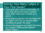 activity how many letters in your first name