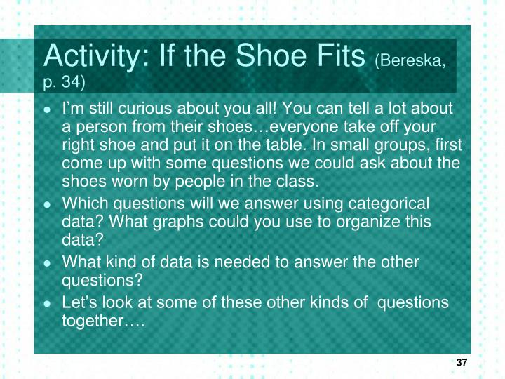 Activity: If the Shoe Fits