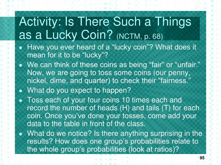 Activity: Is There Such a Things as a Lucky Coin?