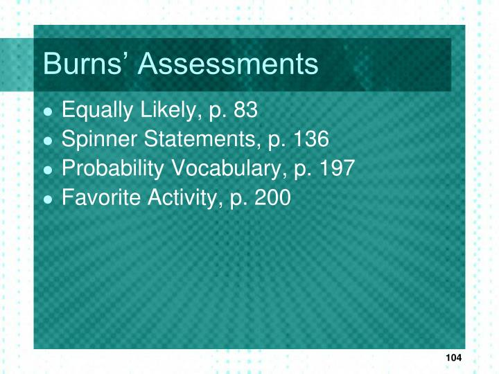 Burns' Assessments