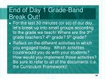 end of day 1 grade band break out