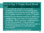 end of day 3 grade band break out