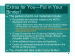 extras for you put in your binder