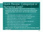quick review categorical or numerical data