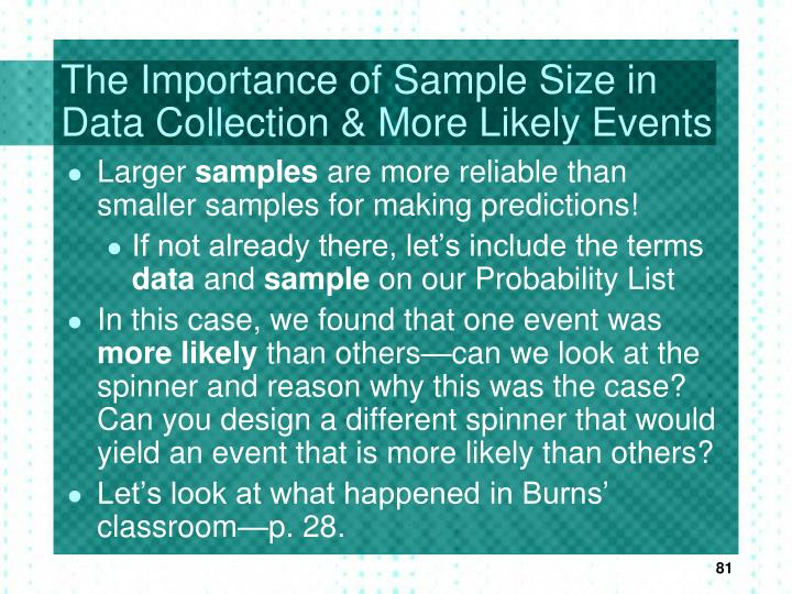 The Importance of Sample Size in Data Collection & More Likely Events