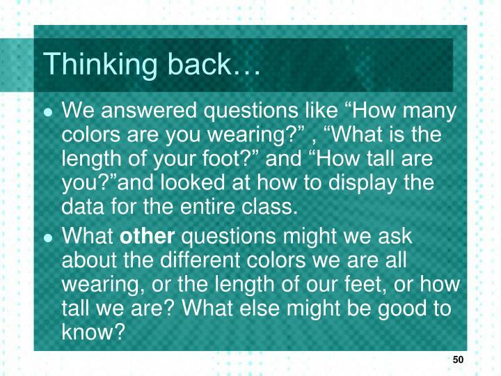 Thinking back…