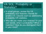 va sol probability or statistics