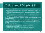 va statistics sol gr 3 5