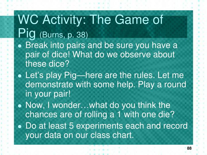 WC Activity: The Game of Pig