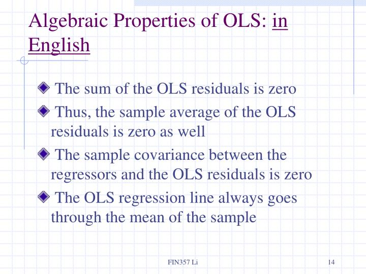 Algebraic Properties of OLS: