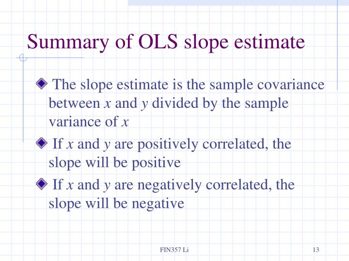 Summary of OLS slope estimate