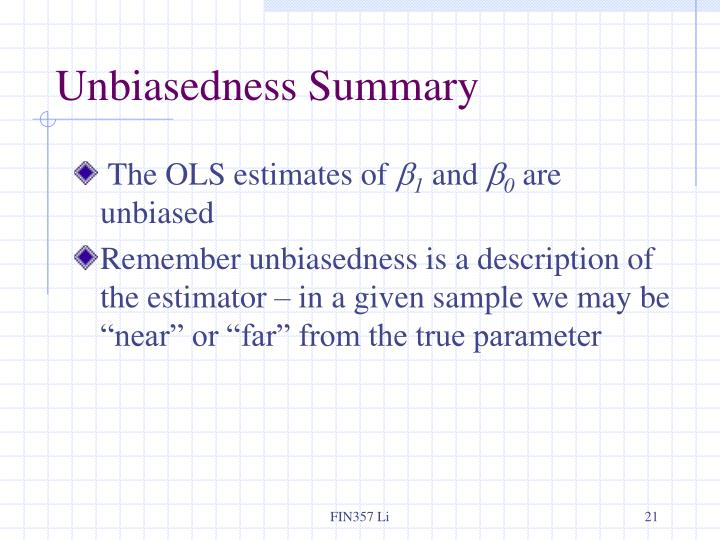 Unbiasedness Summary