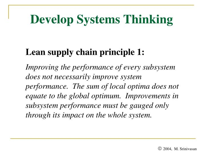 Develop systems thinking