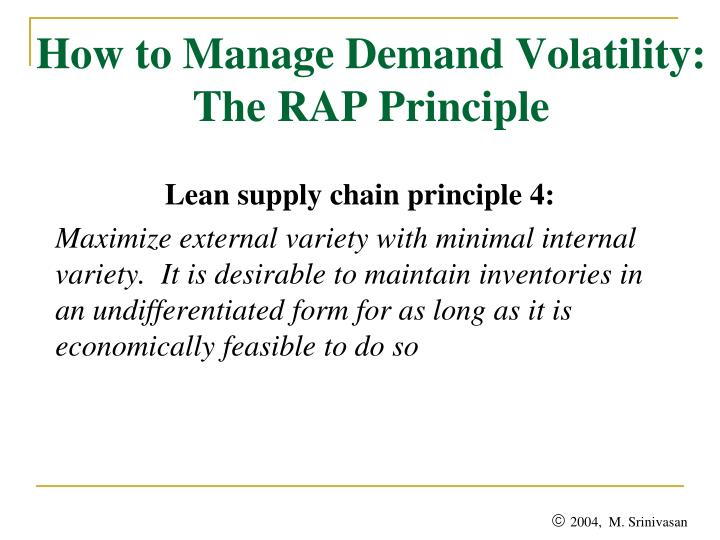 How to Manage Demand Volatility: The RAP Principle