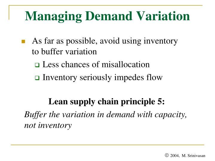 Managing Demand Variation