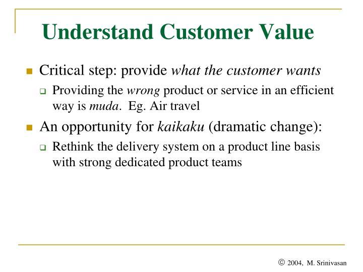 Understand Customer Value