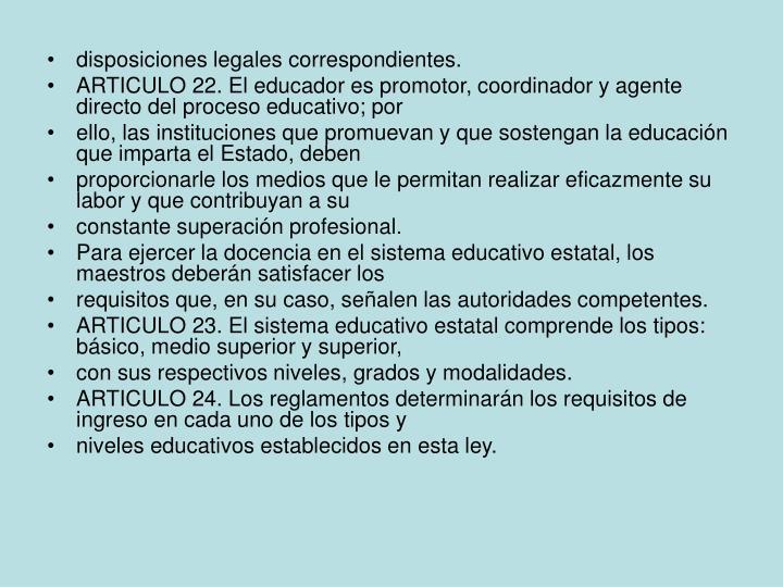 disposiciones legales correspondientes.