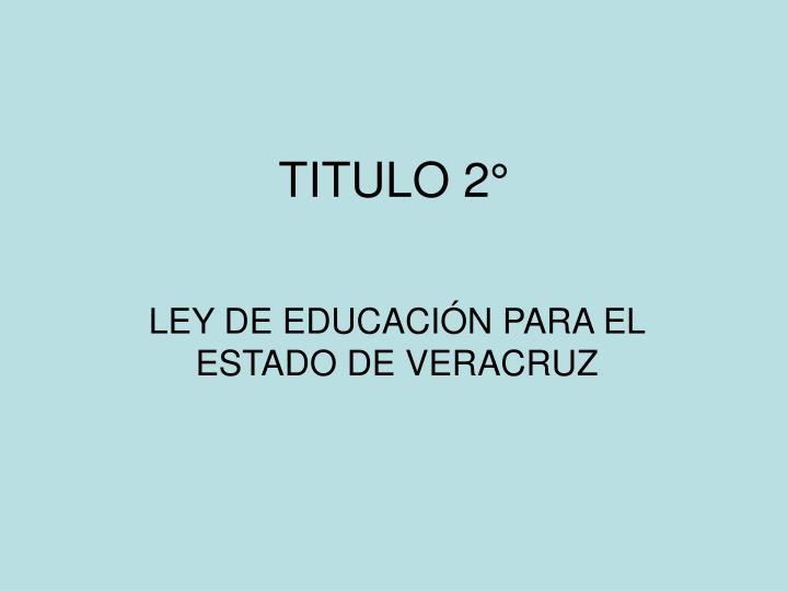 TITULO 2°