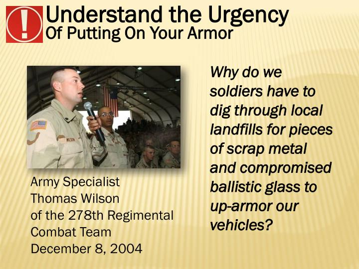 Understand the Urgency