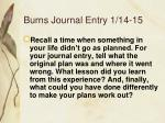 burns journal entry 1 14 15