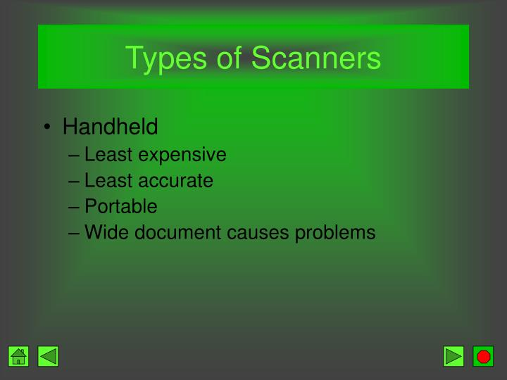 Types of Scanners