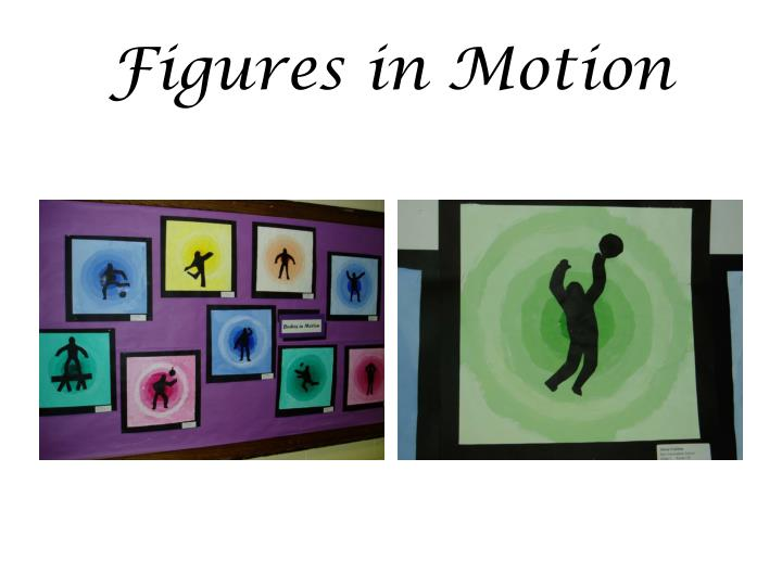 Figures in Motion