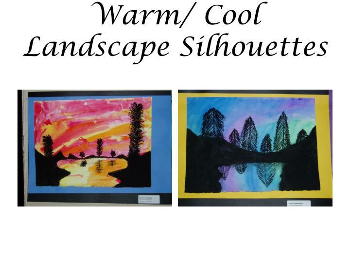 Warm/ Cool Landscape Silhouettes